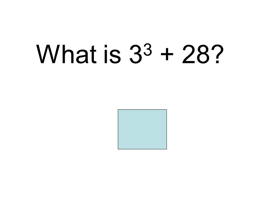 What is 3 3 + 28? 55