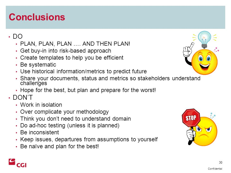 30 Confidential Conclusions DO PLAN, PLAN, PLAN ….