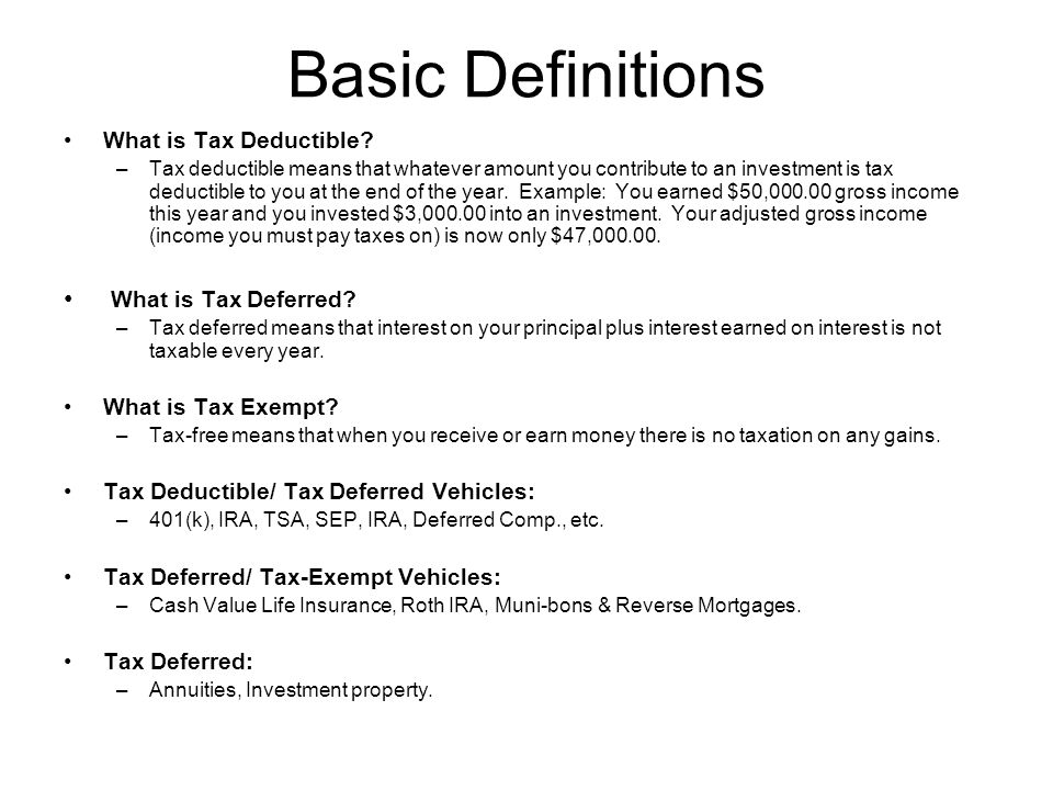 Basic Definitions What is Tax Deductible.