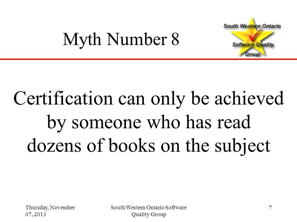 38 Software Quality Assurance Body of Knowledge CBOKs Define the Professional Practices Top Ten Myths – The BOKS