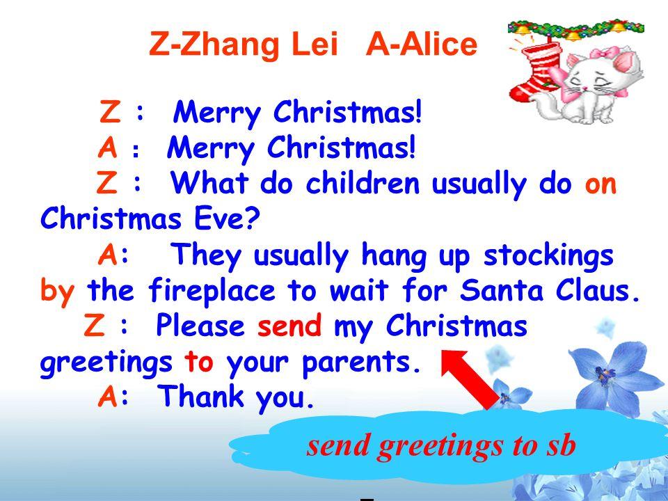Task1 Listen, read and judge Zhang Lei Zhang Lei Alice Alice