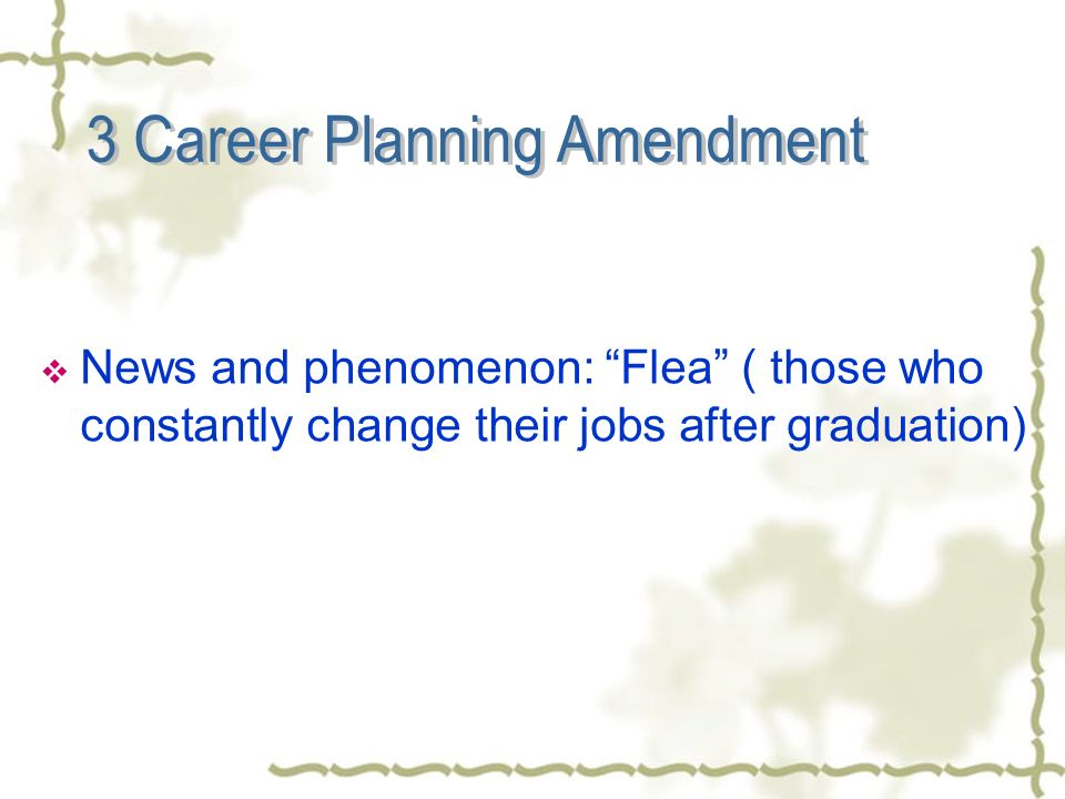News and phenomenon: Flea ( those who constantly change their jobs after graduation)