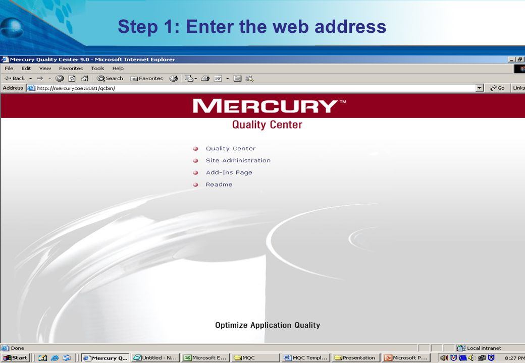 HITS Mercury COE. All rights reserved.Proprietary & Confidential Step 1: Enter the web address