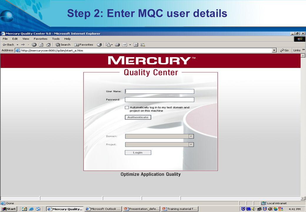 HITS Mercury COE. All rights reserved.Proprietary & Confidential Step 2: Enter MQC user details