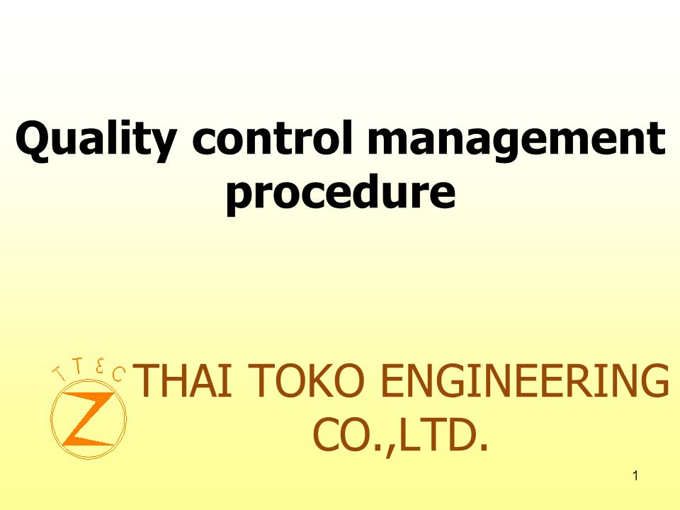 2 5 procedure method for quality control management system Quality control policy Objective and target Implement and operation Checking and corrective action Management review
