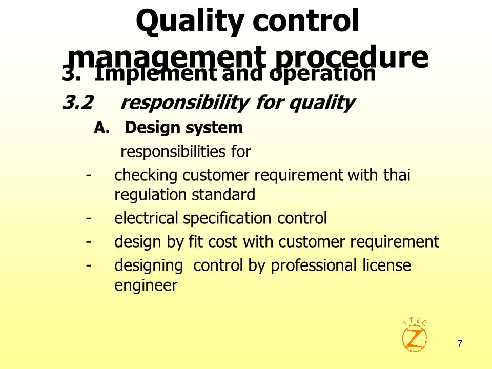 8 Quality control management procedure 3.Implement and operation 3.2 responsibility for quality B.