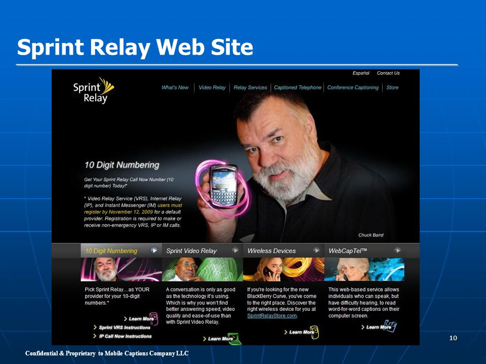 Confidential & Proprietary to Mobile Captions Company LLC 10 Sprint Relay Web Site