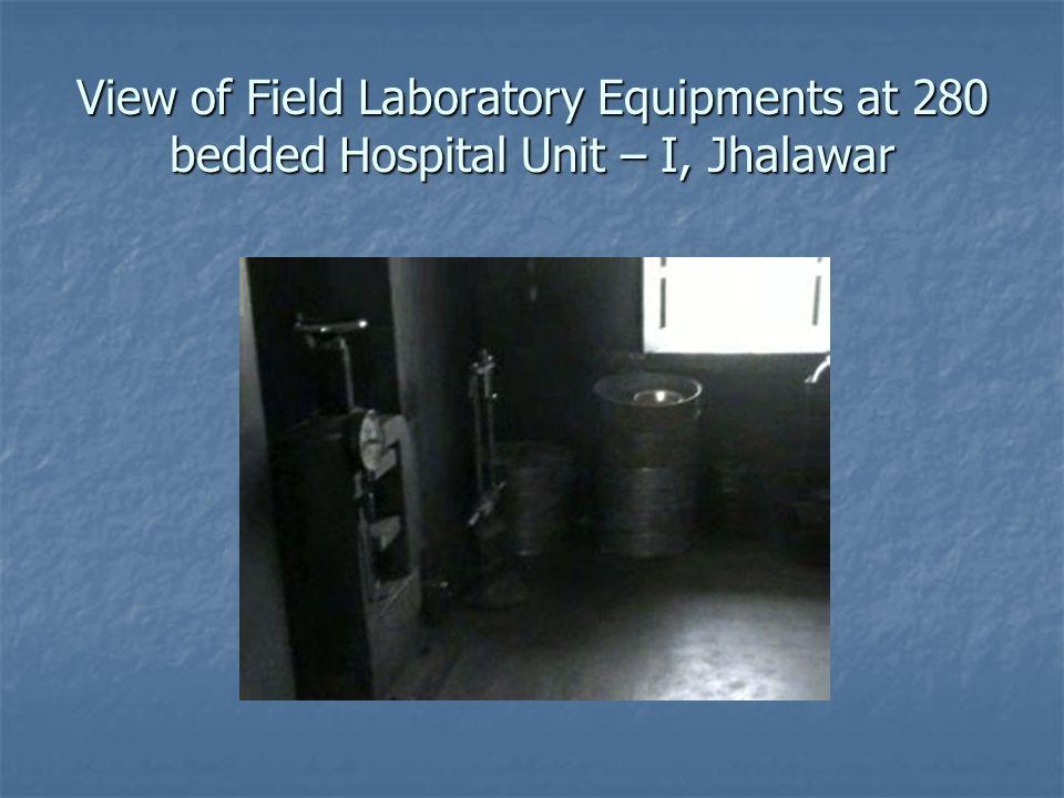 View of Field Laboratory Equipments at 280 bedded Hospital Unit – I, Jhalawar