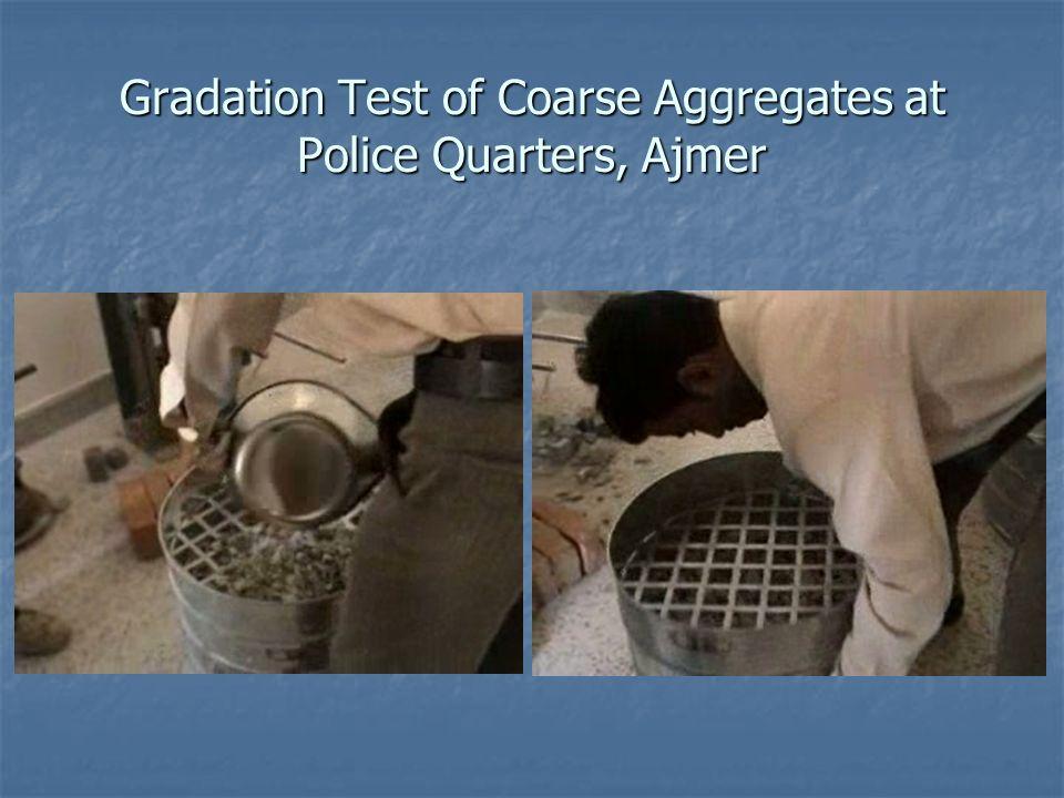 Gradation Test of Coarse Aggregates at Police Quarters, Ajmer
