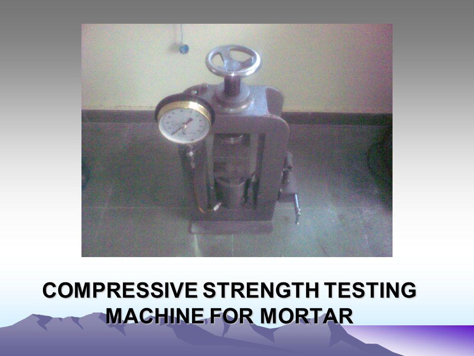 COMPRESSIVE STRENGTH TESTING MACHINE FOR MORTAR