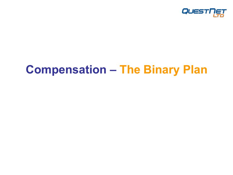 Compensation – The Binary Plan