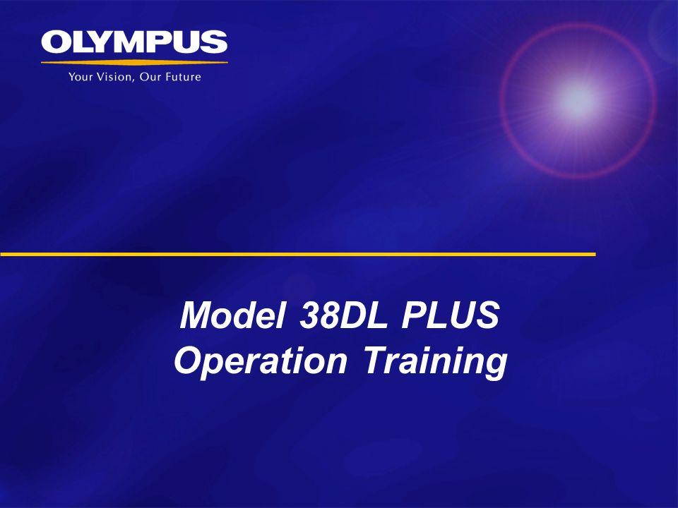 Model 38DL PLUS Operation Training