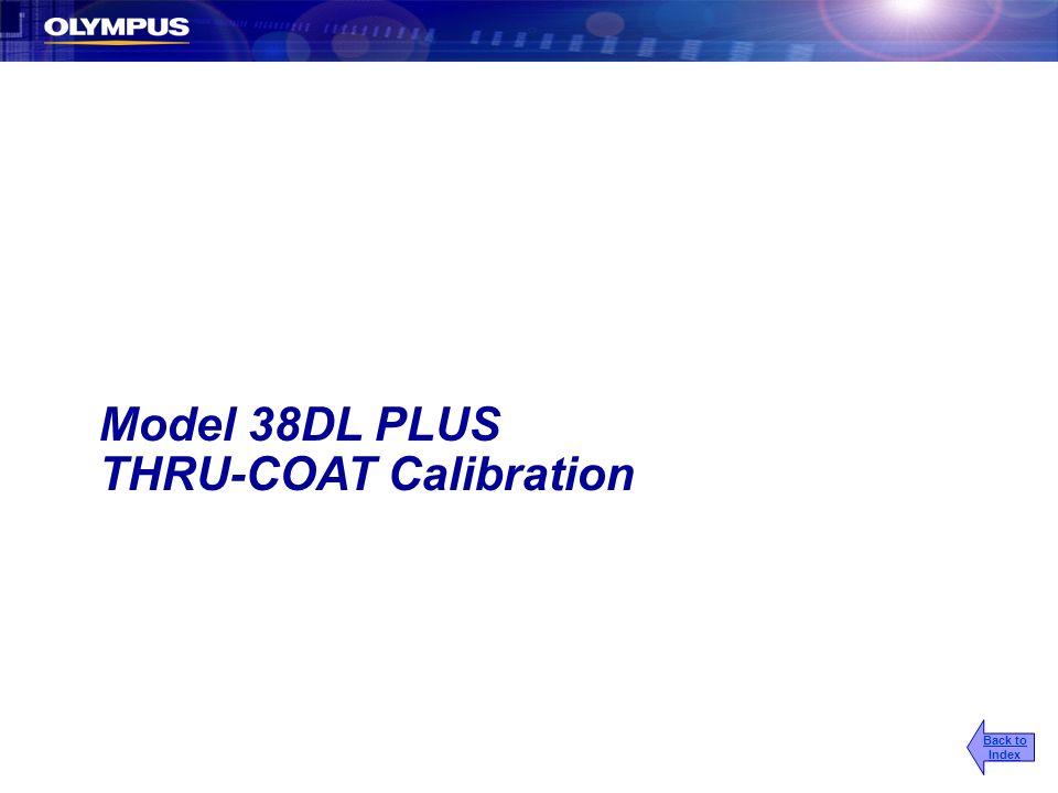 Model 38DL PLUS THRU-COAT Calibration Back to Index