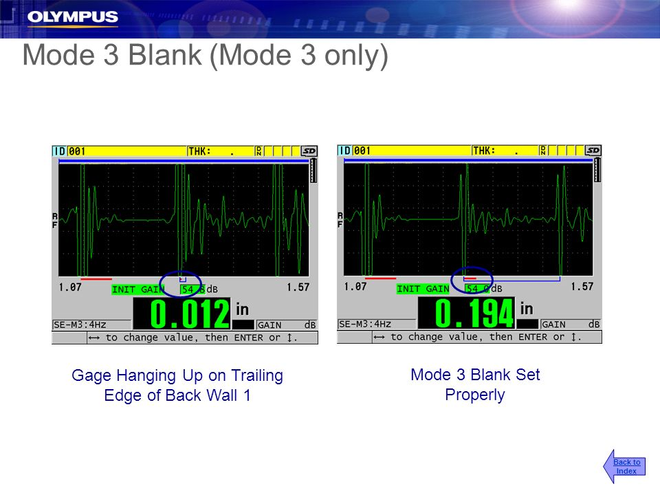 Gage Hanging Up on Trailing Edge of Back Wall 1 Mode 3 Blank Set Properly Mode 3 Blank (Mode 3 only) Back to Index