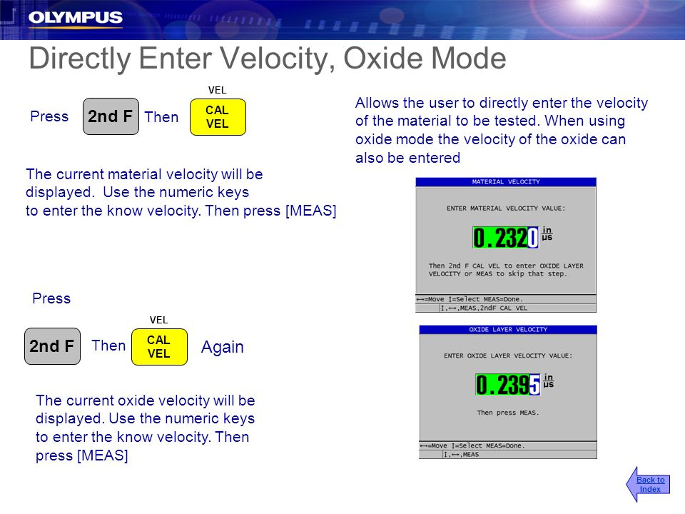 Directly Enter Velocity, Oxide Mode Allows the user to directly enter the velocity of the material to be tested. When using oxide mode the velocity of