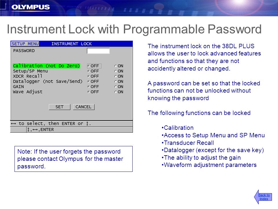 Instrument Lock with Programmable Password The instrument lock on the 38DL PLUS allows the user to lock advanced features and functions so that they a