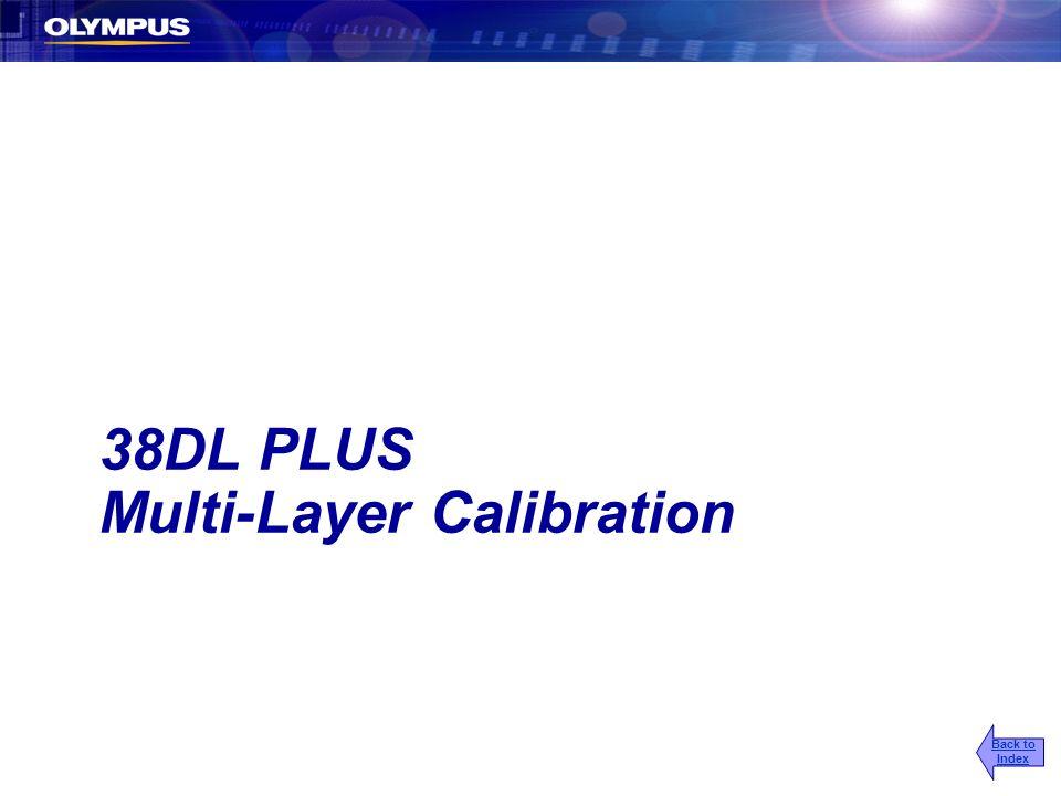 38DL PLUS Multi-Layer Calibration Back to Index
