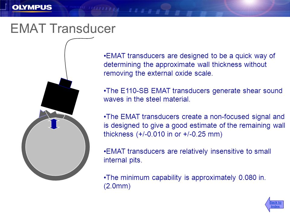 EMAT Transducer EMAT transducers are designed to be a quick way of determining the approximate wall thickness without removing the external oxide scal
