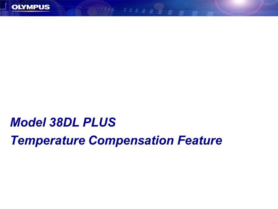 Model 38DL PLUS Temperature Compensation Feature