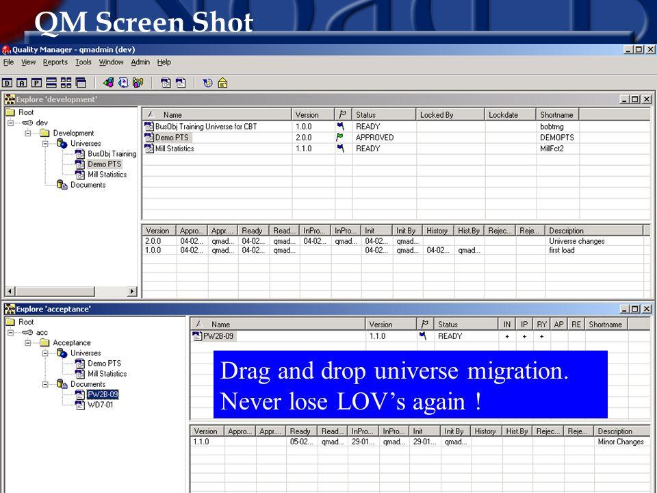QM Screen Shot Drag and drop universe migration. Never lose LOVs again !