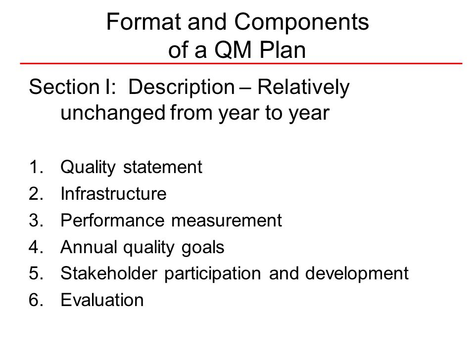 8National Quality Center (NQC) QM Plan format and components contd.
