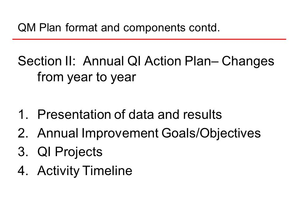 9National Quality Center (NQC) How is the QM Plan written.