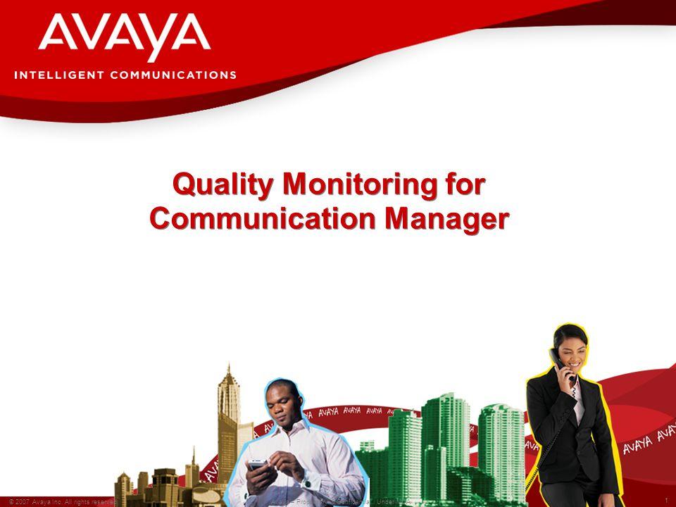 2 © 2006 Avaya Inc.All rights reserved. Avaya – Proprietary & Confidential.