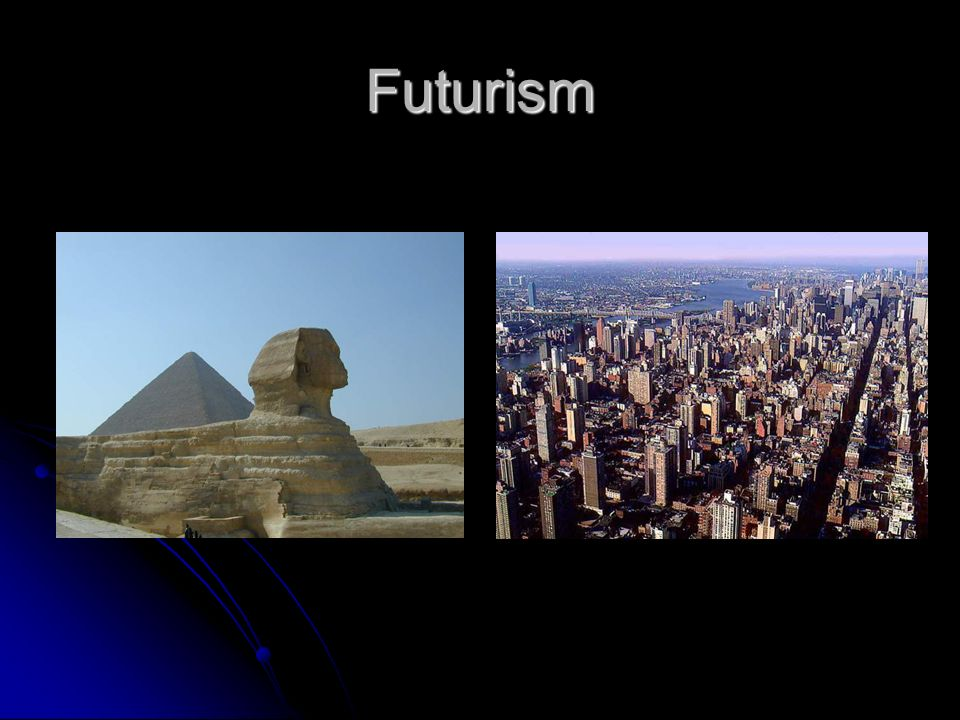 Futurism Two broad approaches: Two broad approaches: American: Quaterly Report/Bottom Line mentality American: Quaterly Report/Bottom Line mentality a