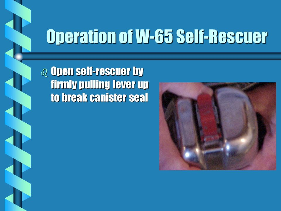 Regulations for Self-Rescue Devices b 30 CFR 57.15031 - Must be worn at all times or carried by all persons underground except for the following: »whe