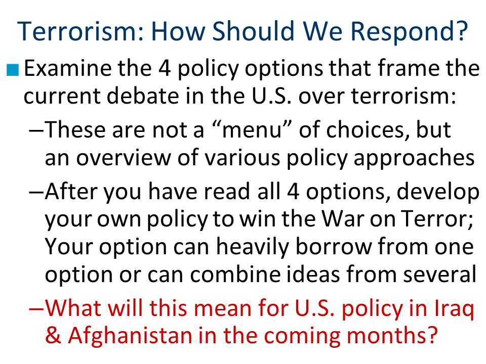 Terrorism: How Should We Respond.