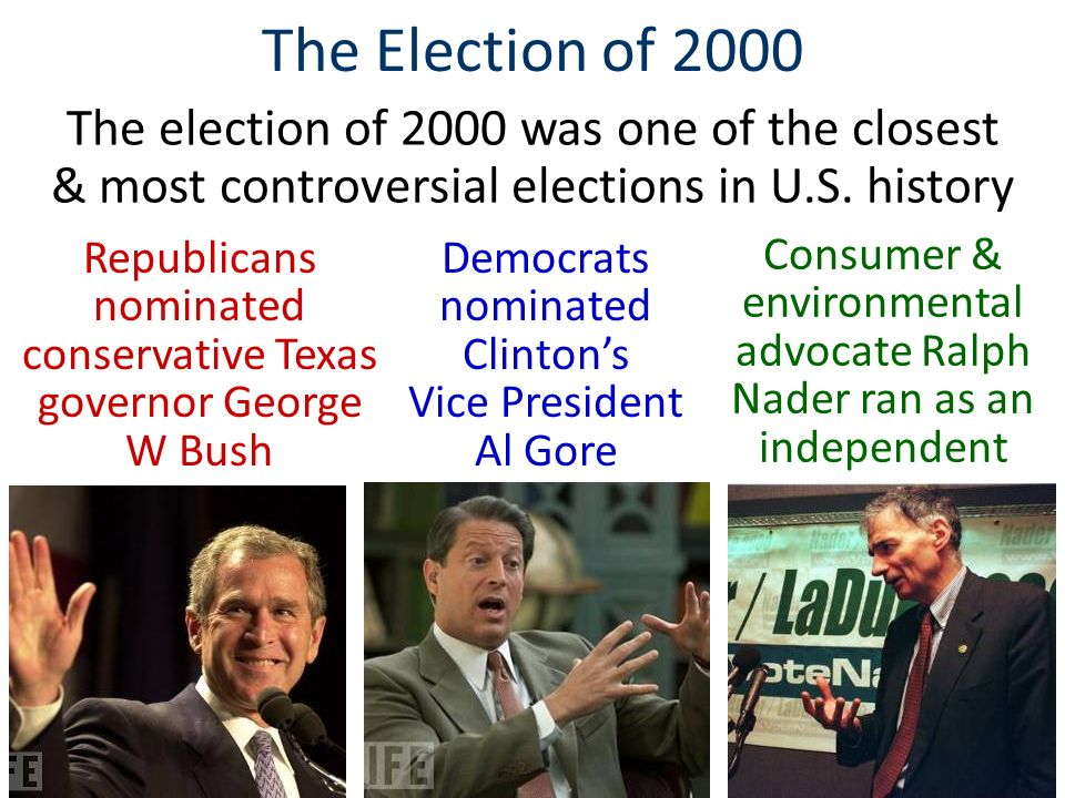 The Election of 2000 The election of 2000 was one of the closest & most controversial elections in U.S.