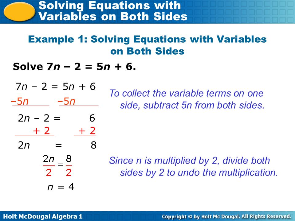 Holt McDougal Algebra 1 Solving Equations with Variables on Both Sides Lesson Quiz Solve each equation.