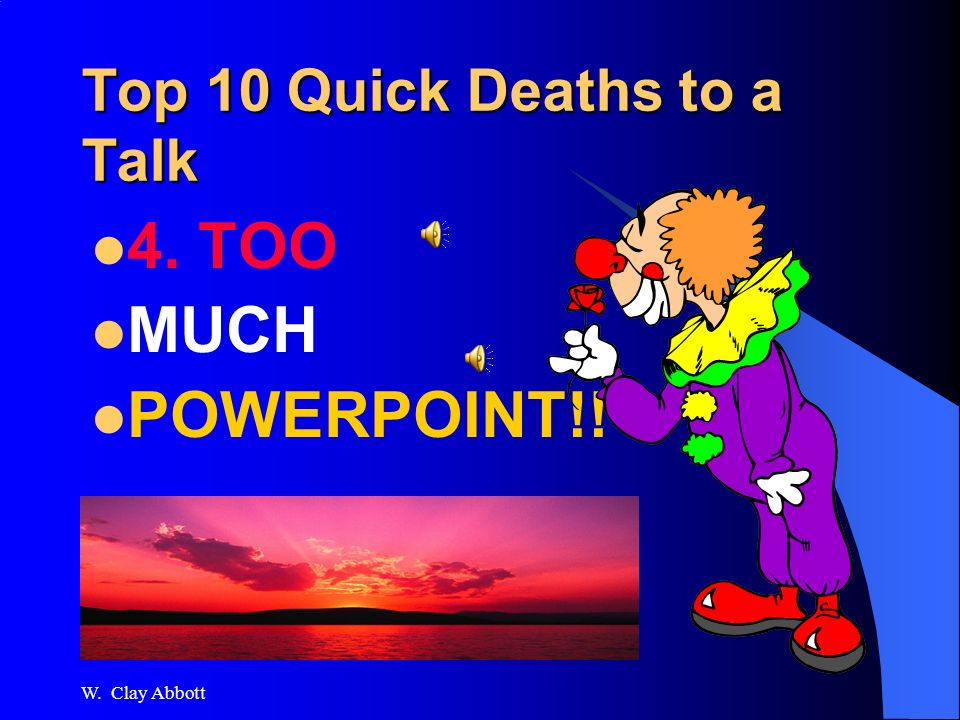 2006 TDCAA Train the Trainers Top 10 Quick Deaths to a Talk 5.