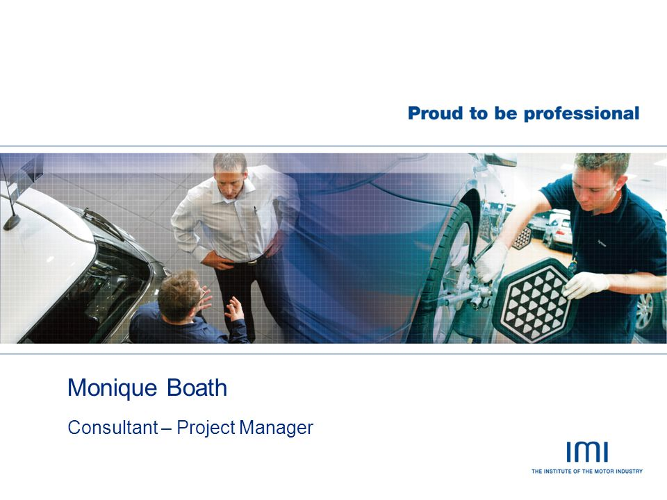 Monique Boath Consultant – Project Manager