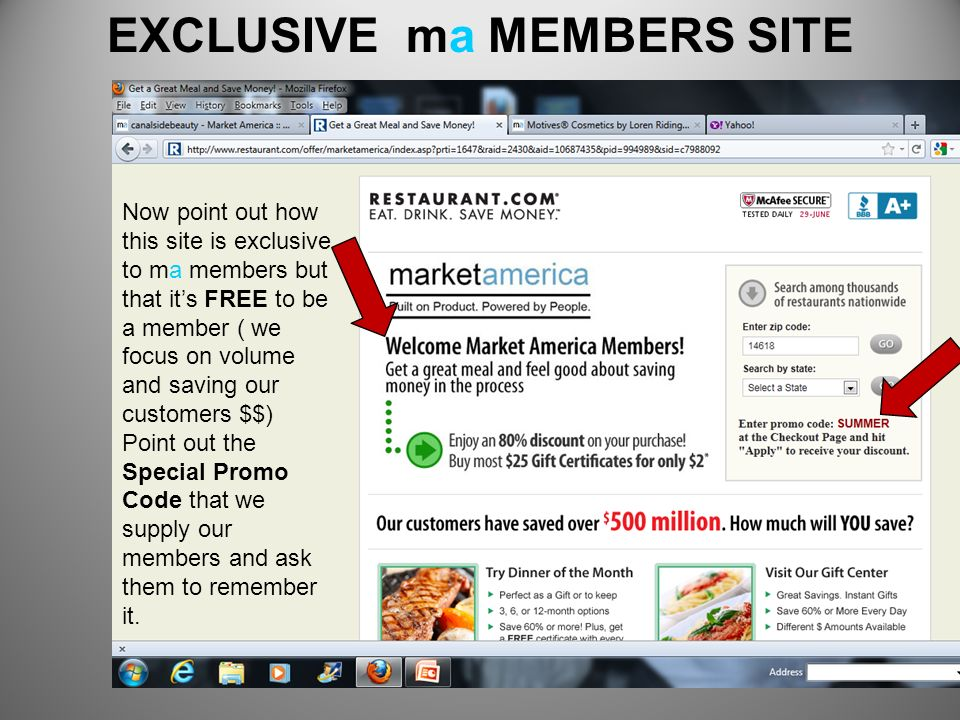 Now point out how this site is exclusive to ma members but that its FREE to be a member ( we focus on volume and saving our customers $$) Point out th
