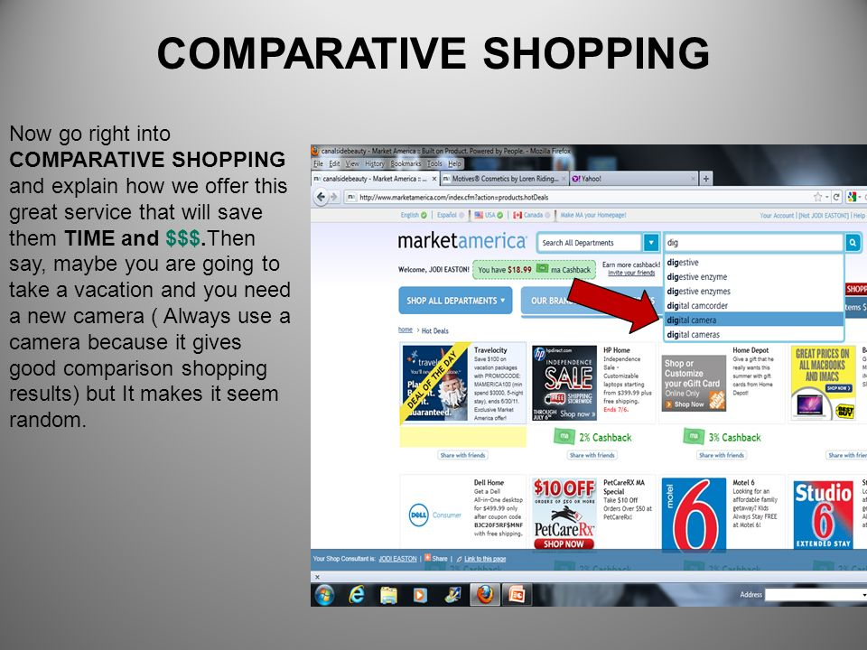 COMPARATIVE SHOPPING Now go right into COMPARATIVE SHOPPING and explain how we offer this great service that will save them TIME and $$$.Then say, may