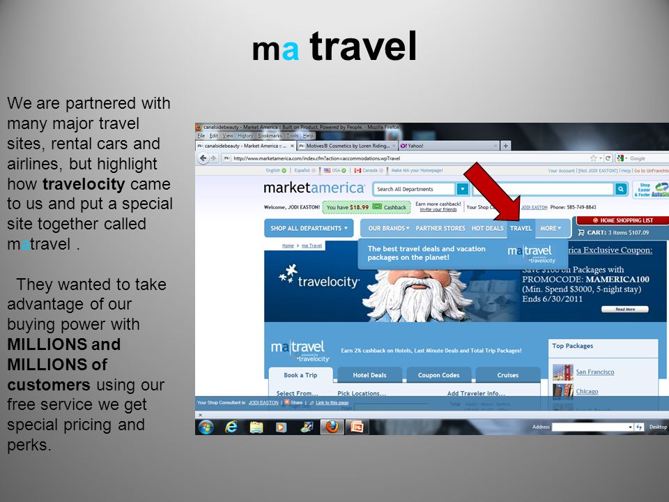 ma travel We are partnered with many major travel sites, rental cars and airlines, but highlight how travelocity came to us and put a special site tog