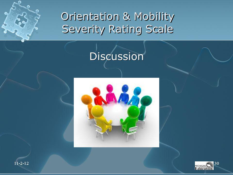 Orientation & Mobility Severity Rating Scale Discussion 11-2-1230
