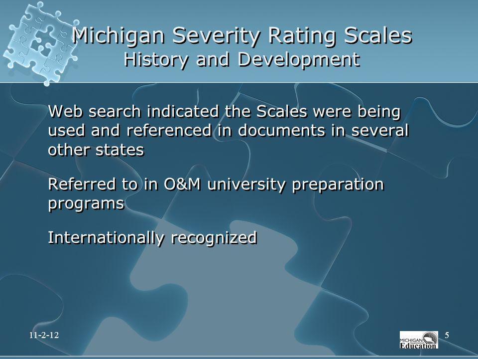 Web search indicated the Scales were being used and referenced in documents in several other states Referred to in O&M university preparation programs