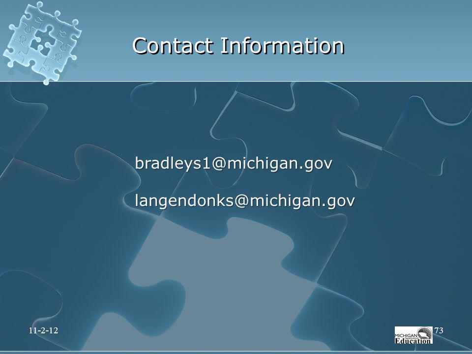 Contact Information bradleys1@michigan.govlangendonks@michigan.gov 11-2-1273
