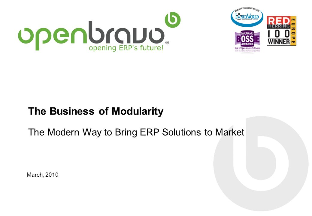The Business of Modularity The Modern Way to Bring ERP Solutions to Market March, 2010
