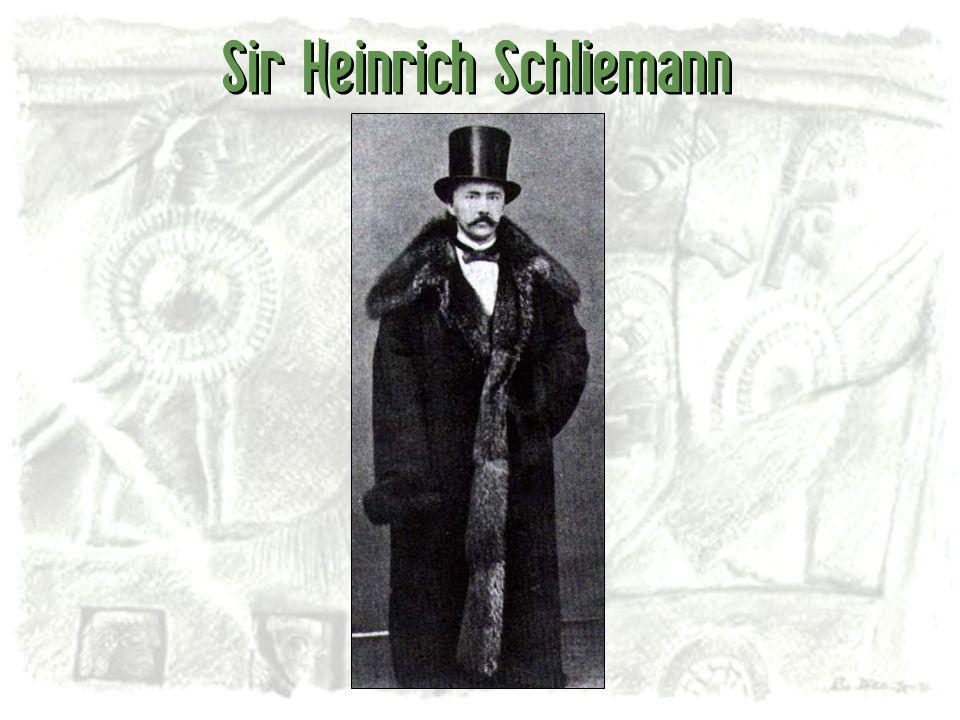 Sir Heinrich Schliemann