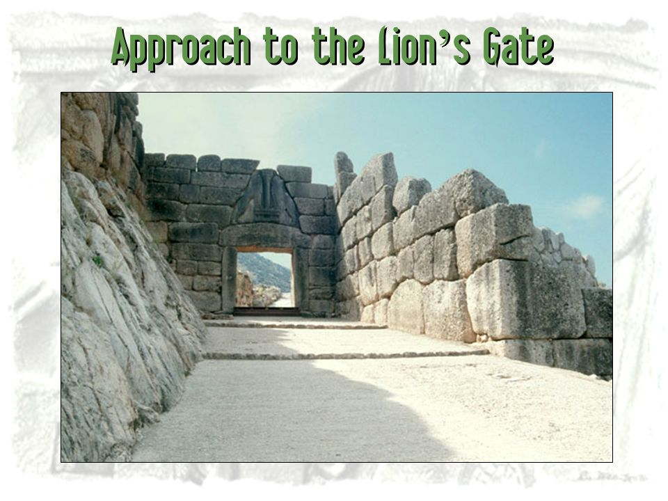 Approach to the Lion s Gate