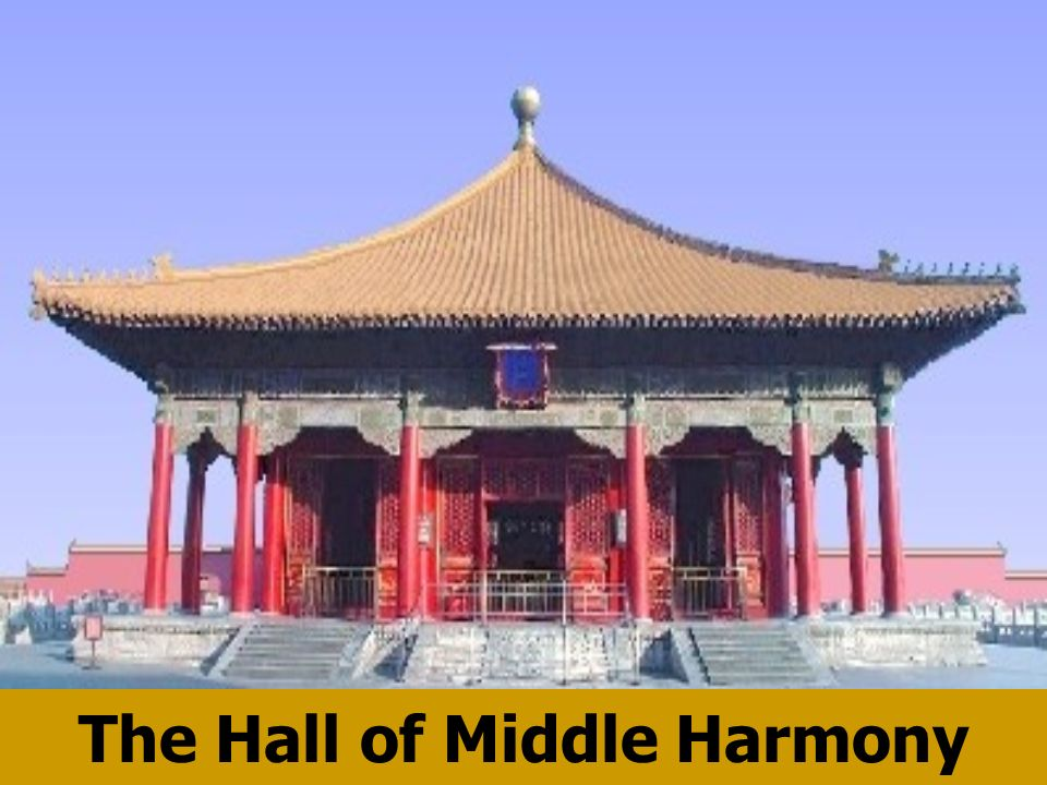 The Hall of Middle Harmony