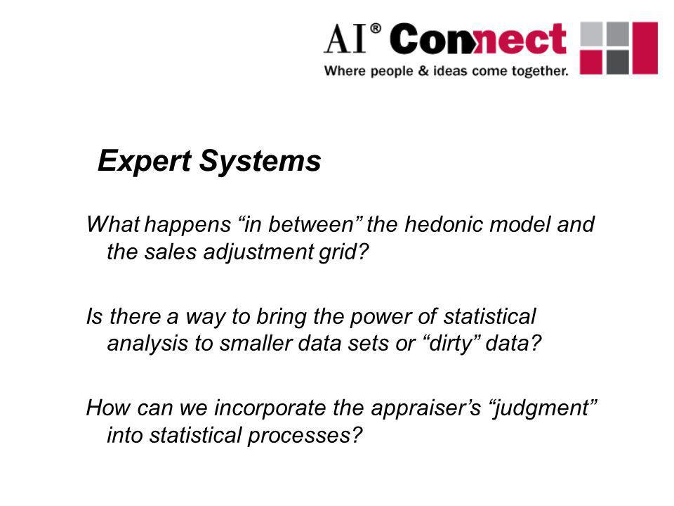 What happens in between the hedonic model and the sales adjustment grid? Is there a way to bring the power of statistical analysis to smaller data set