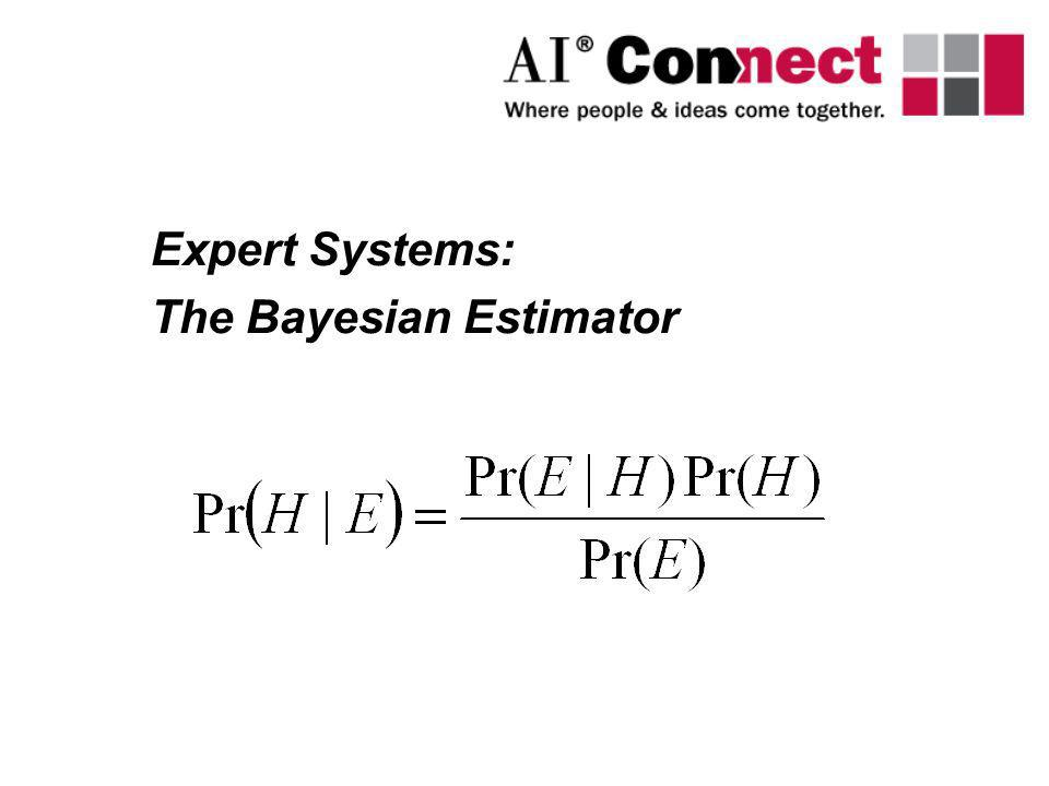 Expert Systems: The Bayesian Estimator