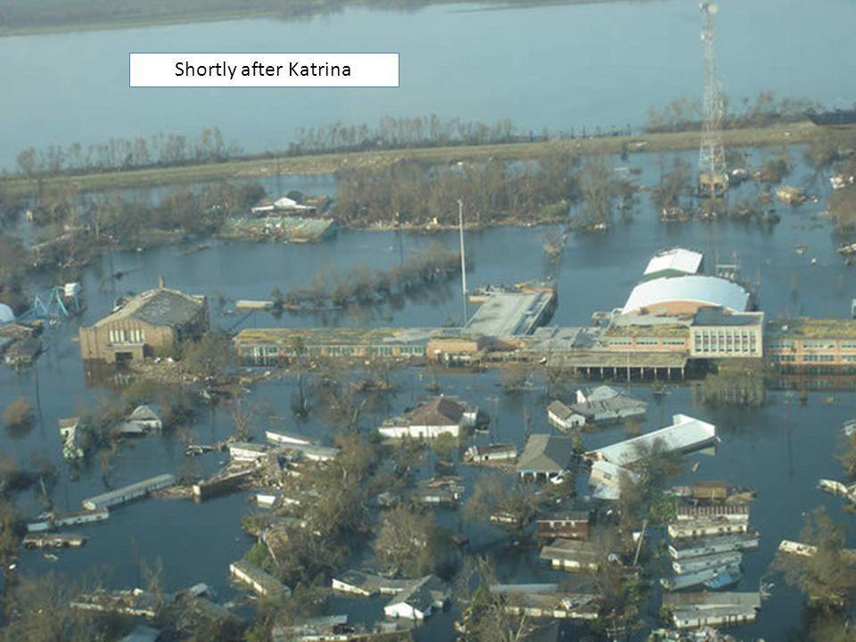 Shortly after Katrina
