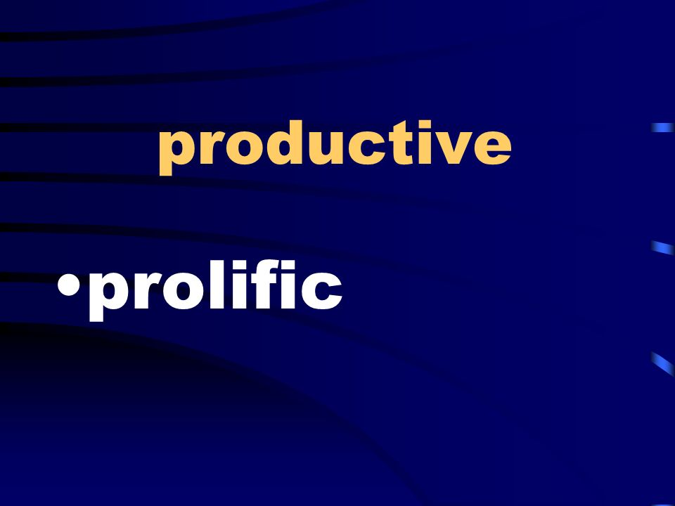 productive prolific