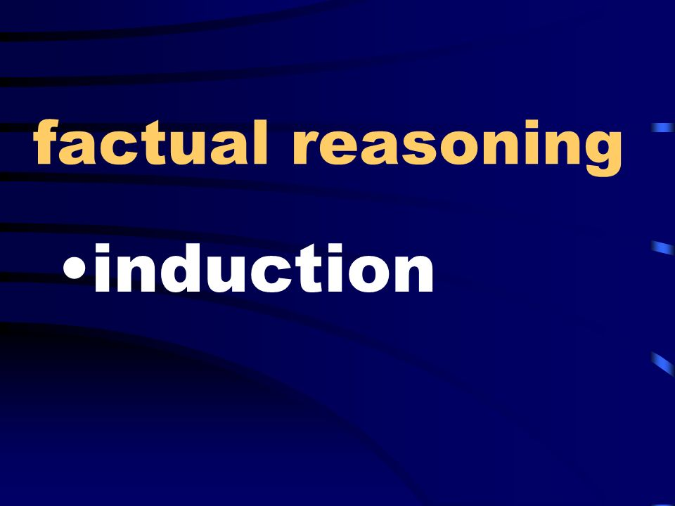 factual reasoning induction