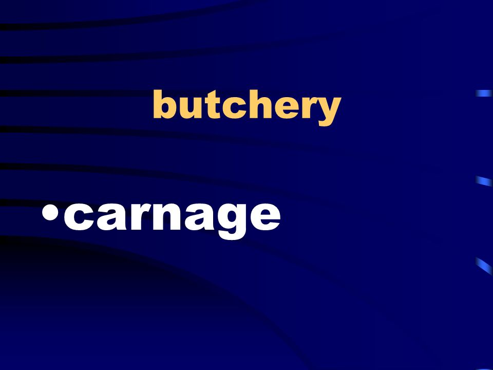 butchery carnage